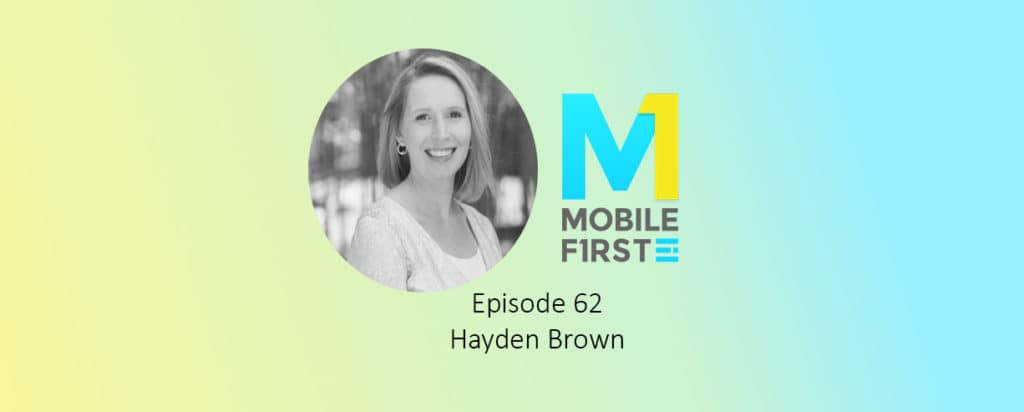Our Interview with Upwork SVP, Product and Design, Hayden Brown, on the M1 Podcast (Ep. 62)