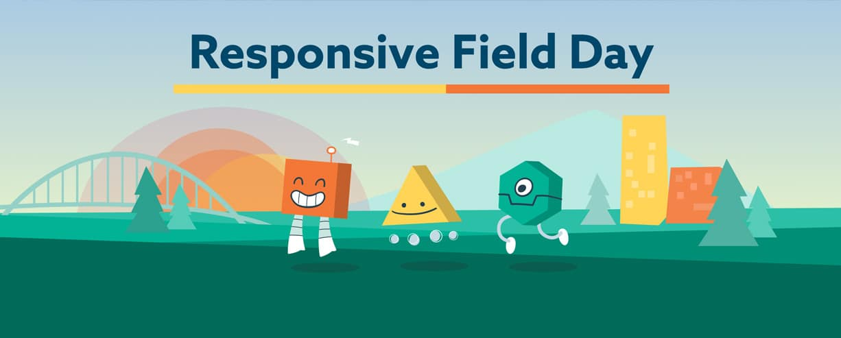 Responsive Field Day 2015 Review